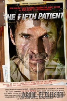 Пятый пациент / The Fifth Patient (2007) HDRip