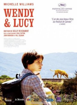 Венди и Люси / Wendy and Lucy (2008/DVDRip/700Mb)